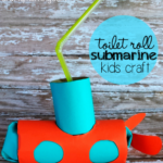 Toilet Paper Roll Submarine Craft for Kids