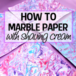 How to Make Marbled Paper with Shaving Cream & Paint