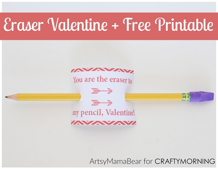 """You're the Eraser to my Pencil"" Valentine Printables"