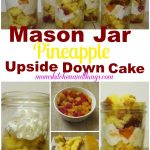 Mason Jar Pineapple Upside Down Cake