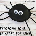 Styrofoam Bowl Spider Craft for Kids