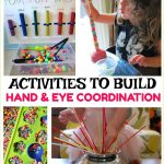 Activities to Build Hand and Eye Coordination